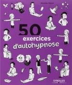 Livre 50 exercices d'autohypnose