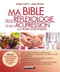 Livre Ma bible de la Réflexologie et de l'Acupression