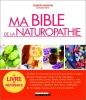 Livre de naturopathie, bible de référence, prévenir et soigner naturellement, des maladies courantes et traitements naturels top5