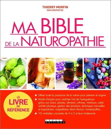 Bible de naturopathie référence nature pour prévenir et soigner, autoguérison, plantes, soleil, émotions, maladies courantes et traitements top5