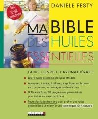 Livre Ma bible des huiles essentielles