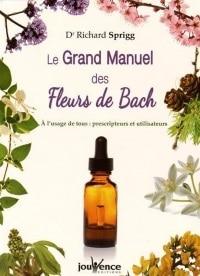Le Grand Manuel des Fleurs de Bach