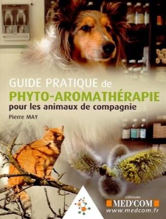 Livre Le Guide Pratique de Phyto Aromathérapie pour animaux de compagnie chien chat top 5