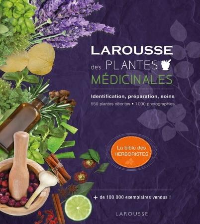 Livre Le Larousse des Plantes médicinales, bible des herboristes top 5