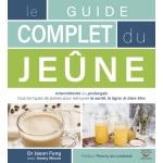 Livre guide complet du jeûne pour retrouver la santé, ou meilleur bien-être, perte de graisse,, abaisser glycémie et cholestérol, réguler les taux
