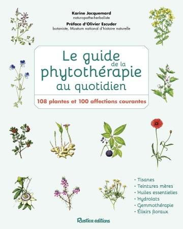 Livre Le Guide de la Phytothérapie au Quotidien, plantes médicinales et affections courantes top 5