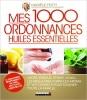 1000 ordonnances huiles essentielles aromathérapie miniature