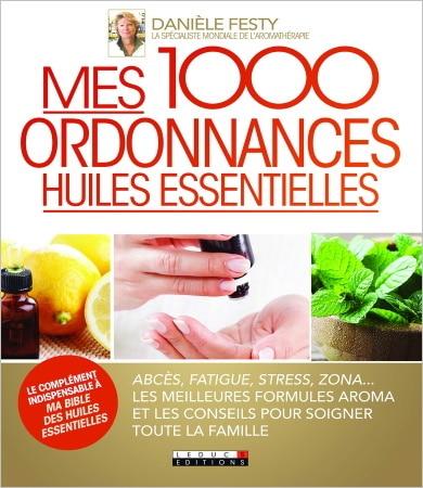 Livre mes 1000 ordonnances huiles essentielles aromathérapie TOP5