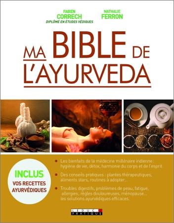 Livre ayurveda bible complète avec recettes ayurvédiques et bienfaits médecine indienne avec détox et conseils pratiques troubles santé top5