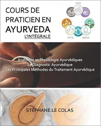 Livre ayurveda cours de praticien intégral avec physiologie ayurvédique, diagnostique ayurvédique et méthodes traitements ayurvéda top5