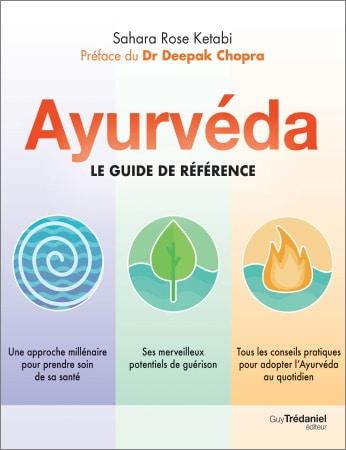 Livre ayurveda guide de référence approche pour prendre soin de sa santé avec potentiel guérison et conseils pratiques au quotidien top5