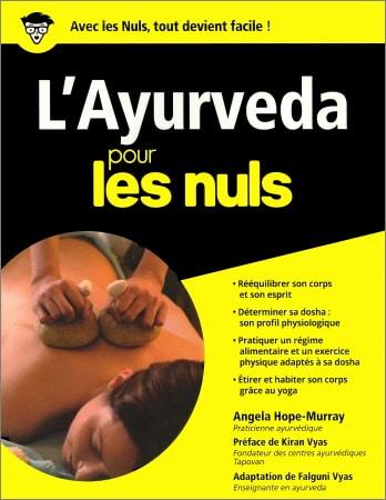 Livre ayurveda pour les nuls avec rééquilibrer son corps et son esprit, déterminer son dosha et son profil psychologique avec régime alimentaire top5
