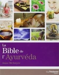 Livre La bible de l'Ayurvéda