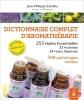 Dictionnaire complet aromathérapie huiles essentielles végétales hydrolats miniature