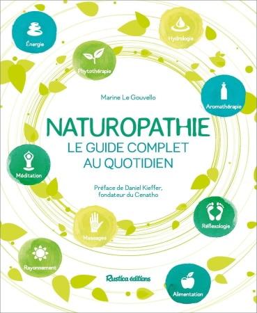 Livre de naturopathie guide complet au quotidien, énergie, alimentation, phytothérapie, aromathérapie, méditation, réflexologie et massages top5