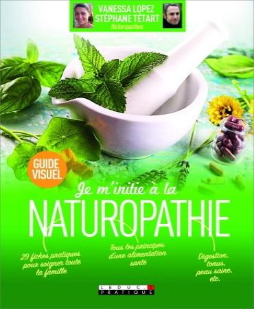 Livre initiation naturopathie fiches pratiques pour soigner toute la famille avec principes alimentation santé digestion tonus peau saine top5