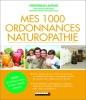 Livres de 1000 ordonnances de naturopathie, avec conseils pour soigner toute la famille, et pour aller mieux naturellement top 5