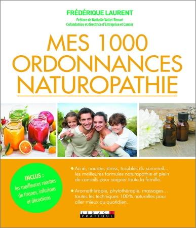 Livres ordonnances naturopathie, recettes tisanes, infusions, décoctions, conseils pour soigner famille, aller mieux, massages et formules top 5