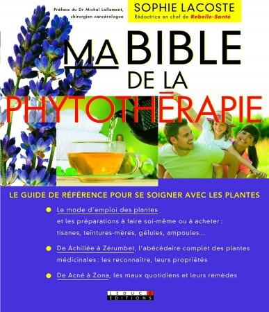 Livre Ma Bible de Phytothérapie, guide pour se soigner avec les plantes top 5