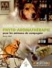 Guide Pratique de Phyto Aromathérapie animaux de compagnie, miniature